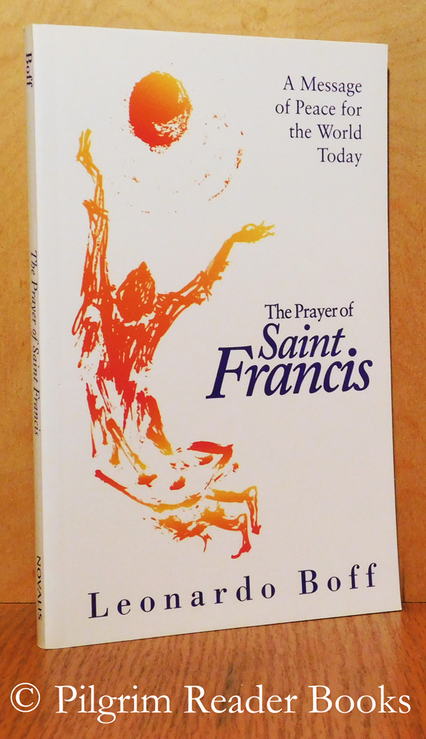 Image for The Prayer of Saint Francis: A Message of Peace for the World Today.