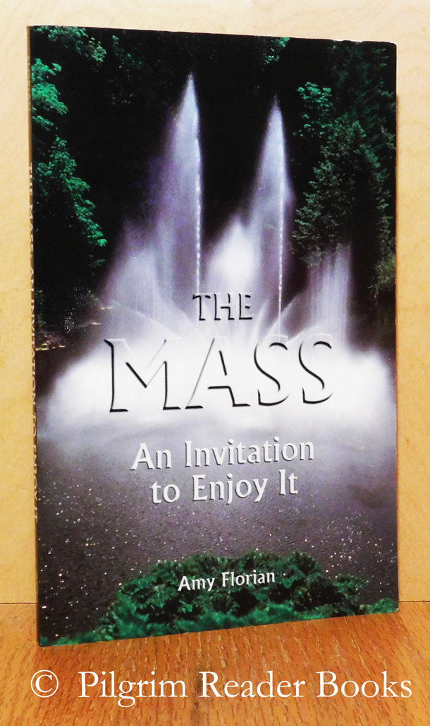 Image for The Mass: An Invitation to Enjoy It.