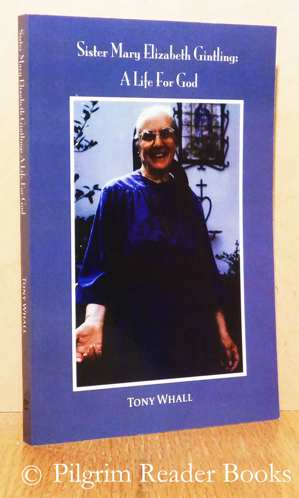 Image for Sister Mary Elizabeth Gintling: A Life for God.