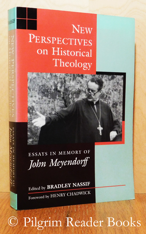 General English Essays Image For New Perspectives On Historical Theology Essays In Memory Of  John Meyendorff Good High School Essays also Essay Proposal Sample New Perspectives On Historical Theology Essays In Memory Of John  Essay In English Language