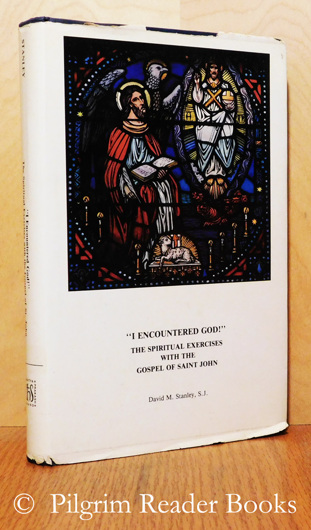 Image for I Encountered God: The Spiritual Exercises with the Gospel of John.