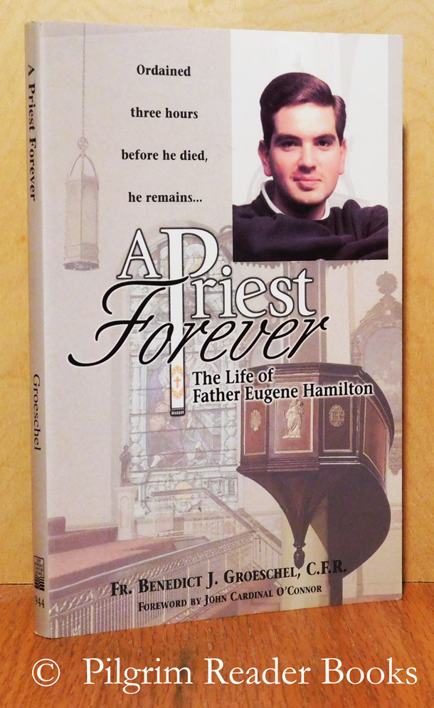 Image for A Priest Forever: The Life of Father Eugene Hamilton.