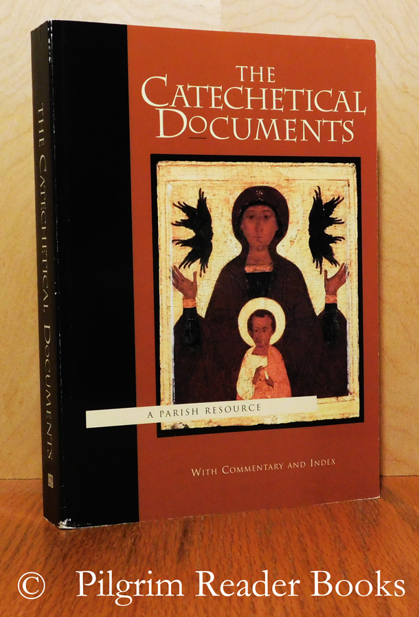 Image for The Catechetical Documents: A Parish Resource.