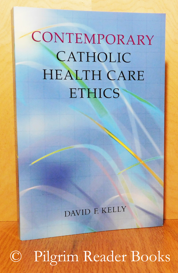 Image for Contemporary Catholic Health Care Ethics.