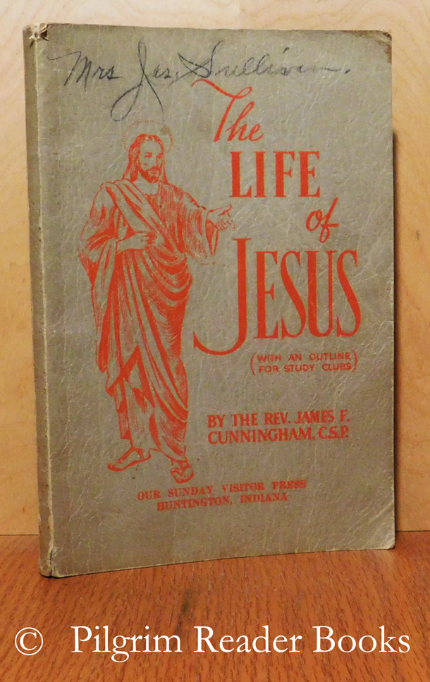 Image for The Life of Jesus, with an Outline for Study Clubs.