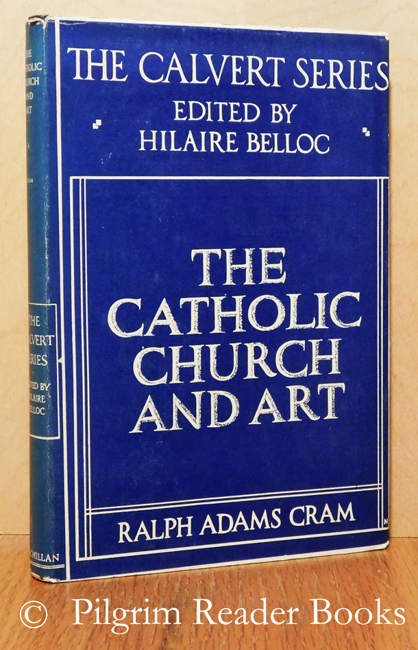 Image for The Catholic Church and Art. (Calvert Series).