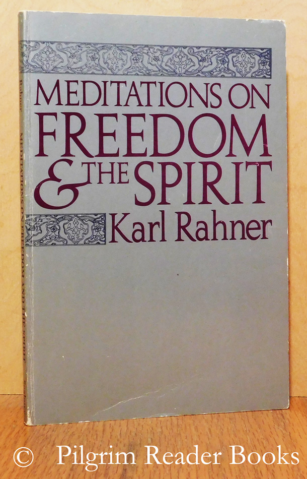 Image for Meditations on Freedom and the Spirit.