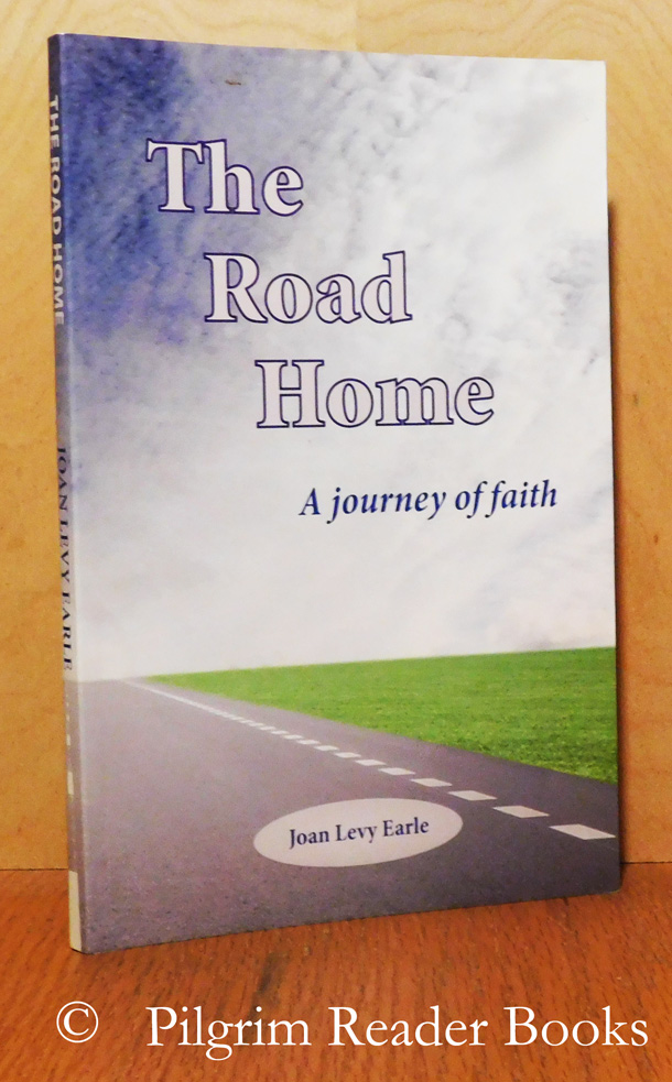 Image for The Road Home: A Journey of Faith.
