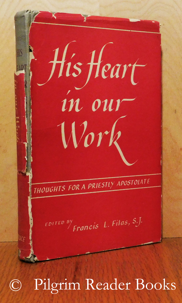 Image for His Heart in Our Work: Thoughts for a Priestly Apostolate.