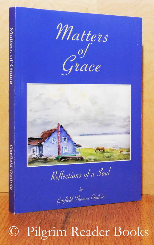 Image for Matters of Grace: Reflections of a Soul.