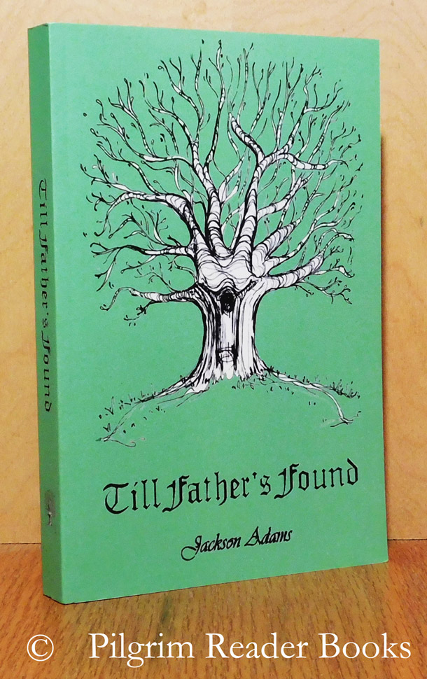 Image for Till Father's Found. (a novel).