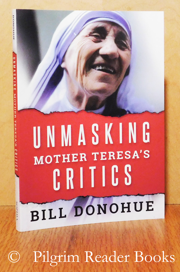 Image for Unmasking Mother Teresa's Critics.