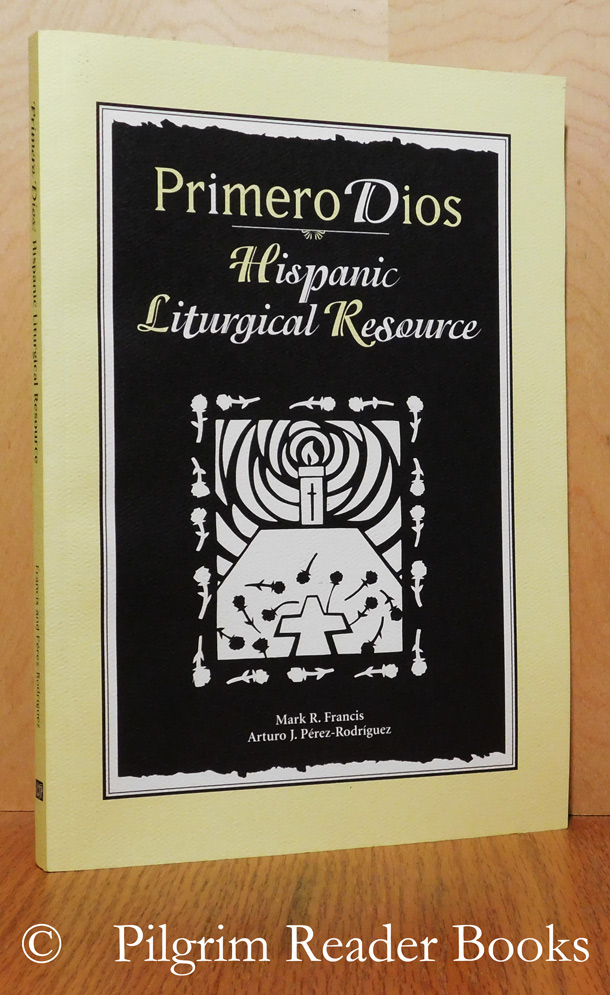 Image for Primero Dios: Hispanic Liturgical Resource.