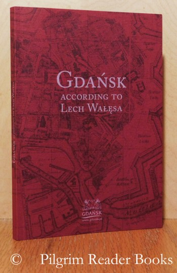 Image for Gdansk According to Lech Walesa.