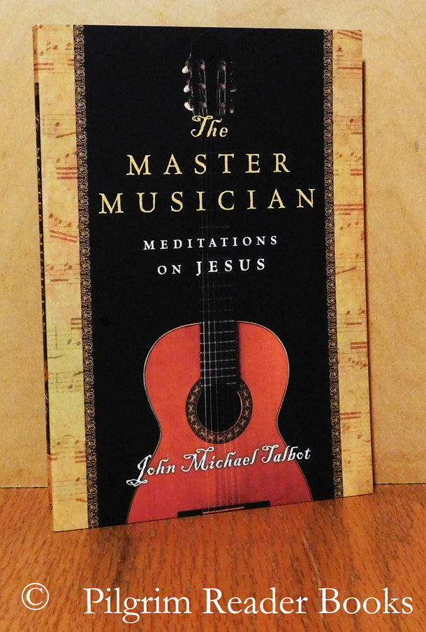 Image for The Master Musician: Meditations on Jesus.