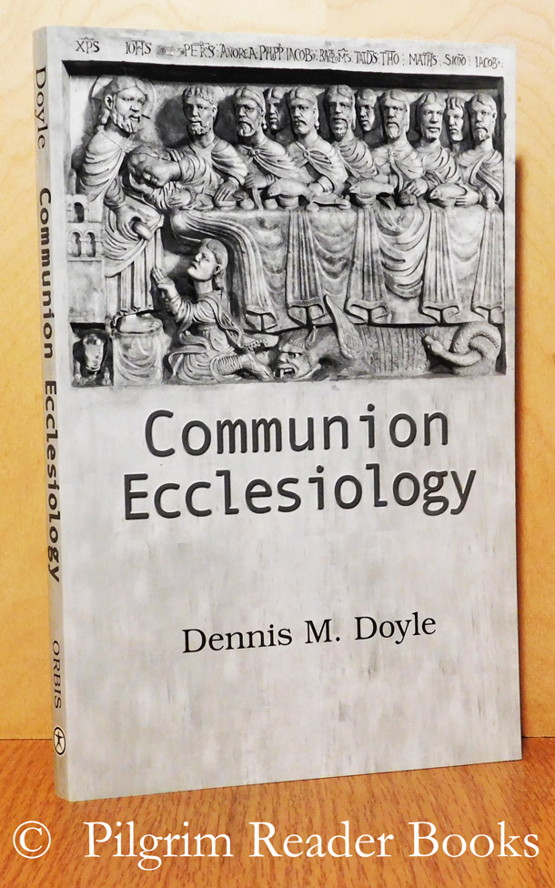 Image for Communion Ecclesiology: Vision and Versions.