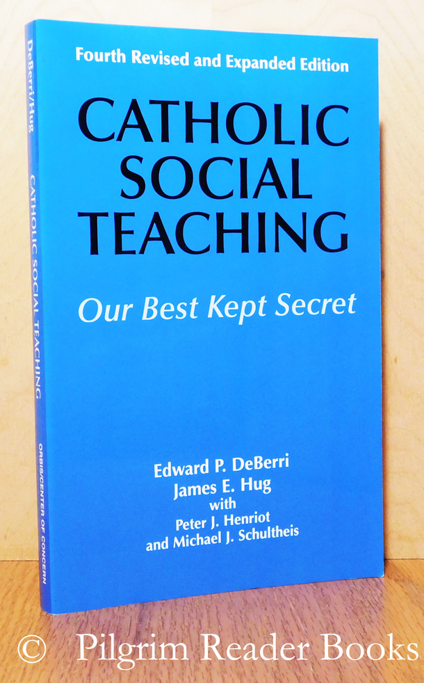Image for Catholic Social Teaching: Our Best Kept Secret. (fourth revised and expanded edition).