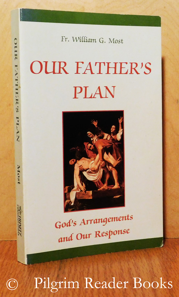 Image for Our Father's Plan: God's Arrangements and Our Response.