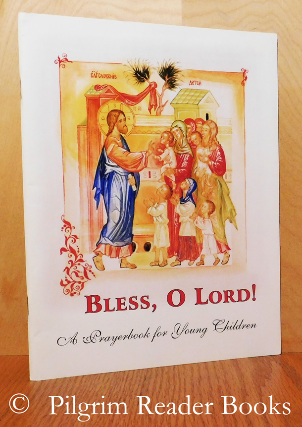 Image for Bless, O Lord! A Prayerbook for Young Children.