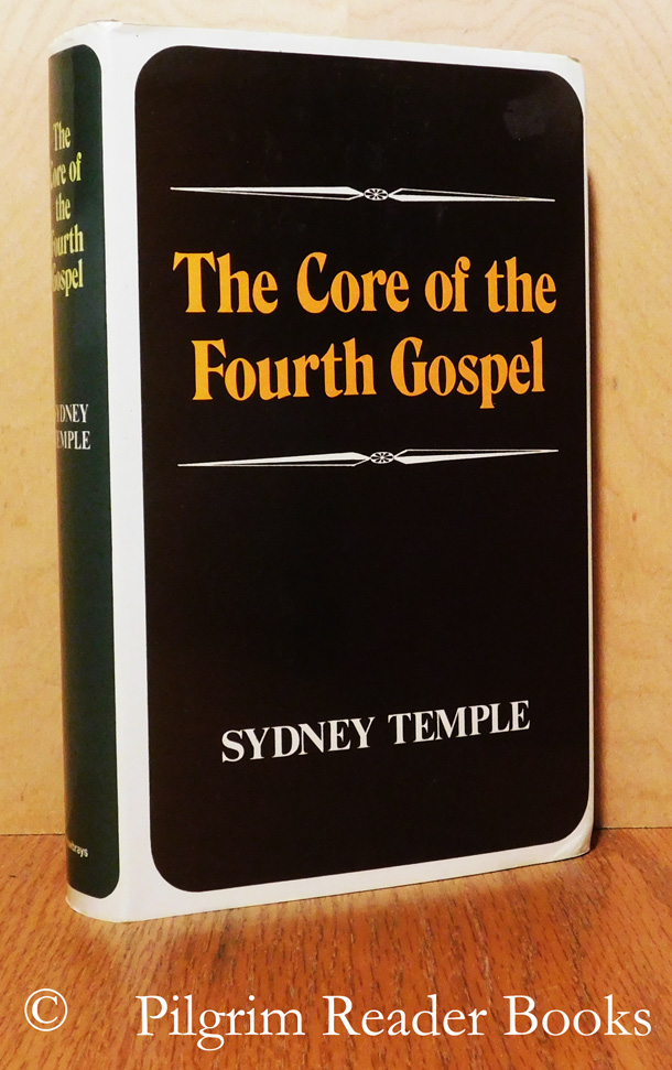 Image for The Core of the Fourth Gospel.