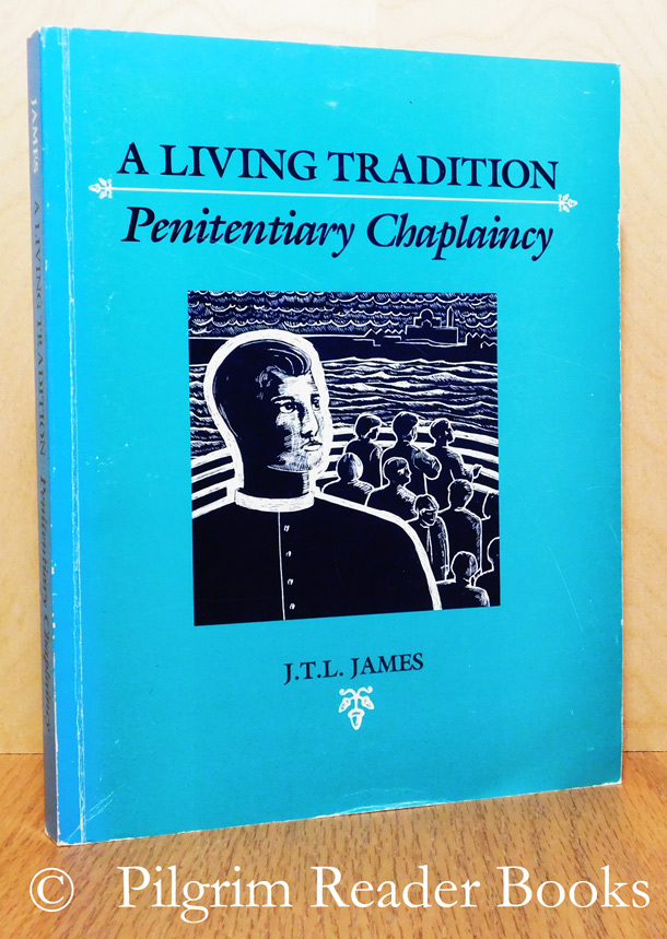 Image for A Living Tradition: Penitentiary Chaplaincy.