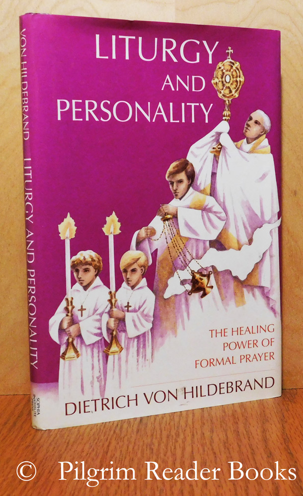 Image for Liturgy and Personality: The Healing Power of Formal Prayer.