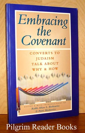 Image for Embracing the Covenant, Converts to Judaism Talk about Why and How.