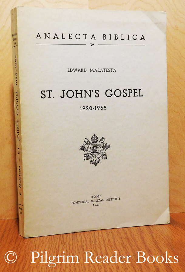 Image for St. John's Gospel, 1920-1965. A Cumulative and Classified Bibliography of Books and Periodical Literature on the Fourth Gospel. Analects Biblica #32.