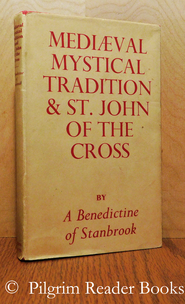 Image for Mediaeval Mystical Tradition and Saint John of the Cross.