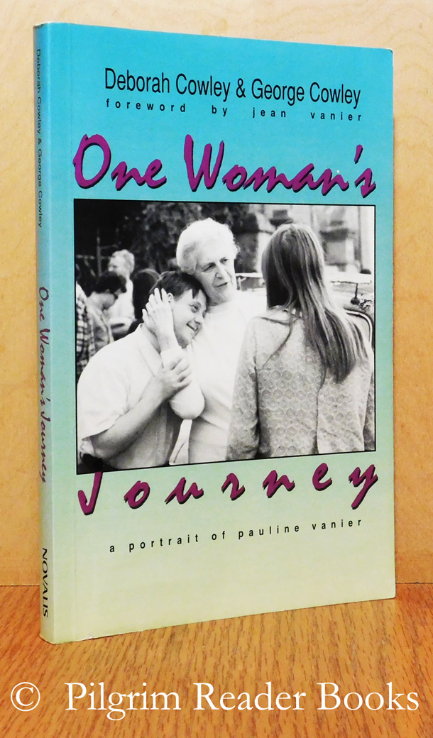 Image for One Woman's Journey: A Portrait of Pauline Vanier.