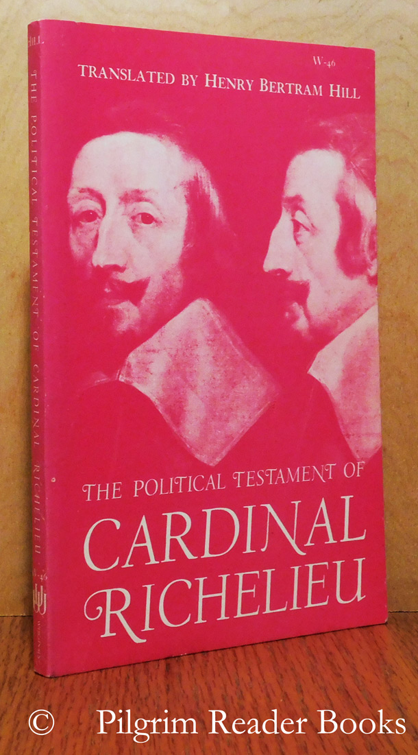 Image for The Political Testament of Cardinal Richelieu. (the significant chapters and supporting selections).