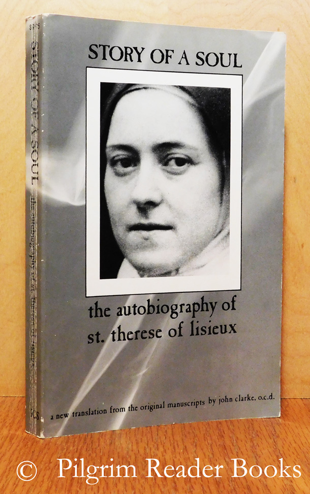 Image for Story of a Soul; The Autobiography of Saint Thérèse of Lisieux