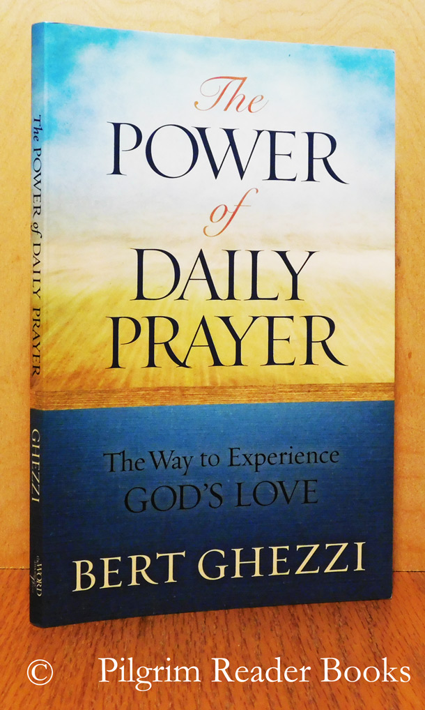 Image for The Power of Daily Prayer: The Way to Experience God's Love.