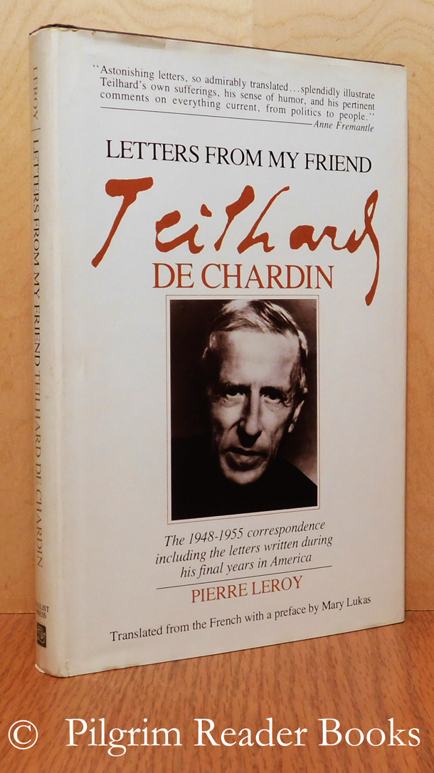 Image for Letters from my Friend Teilhard de Chardin. 1948-1955. (Including letters written during his final years in America).