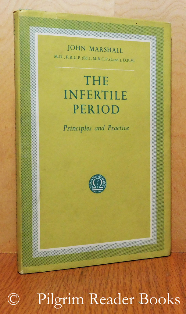 Image for The Infertile Period: Principles and Practice.