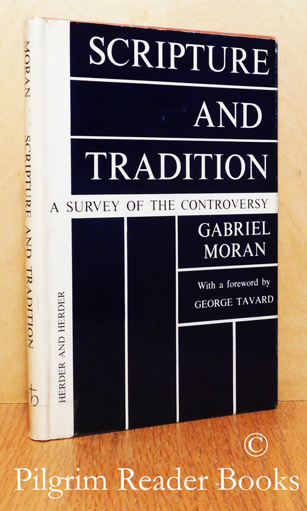 Image for Scripture and Tradition: A Survey of the Controversy.