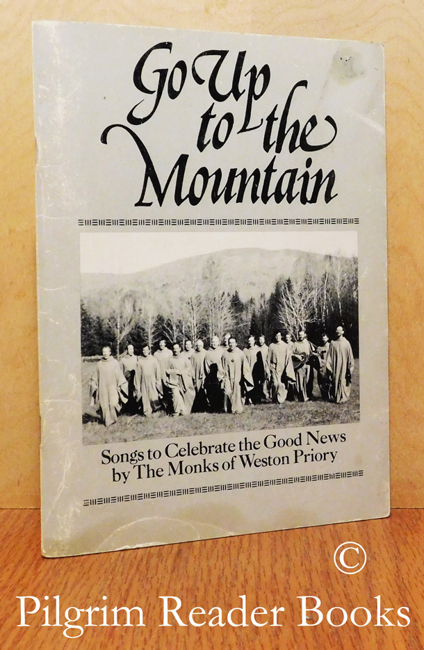 Image for Go Up to the Mountain: Songs to Celebrate the Good News.