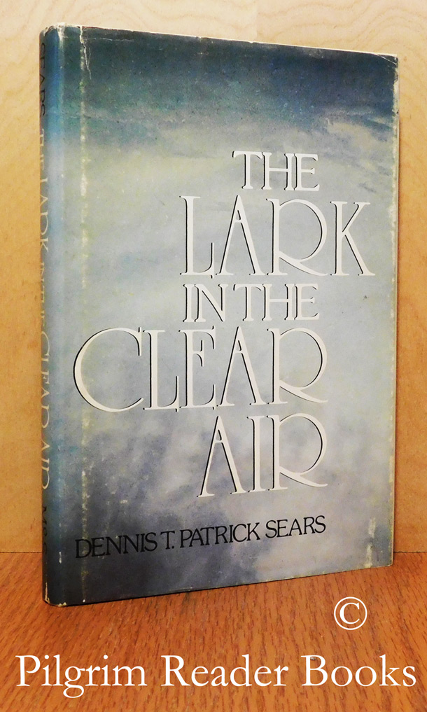 Image for The Lark in the Clear Air.
