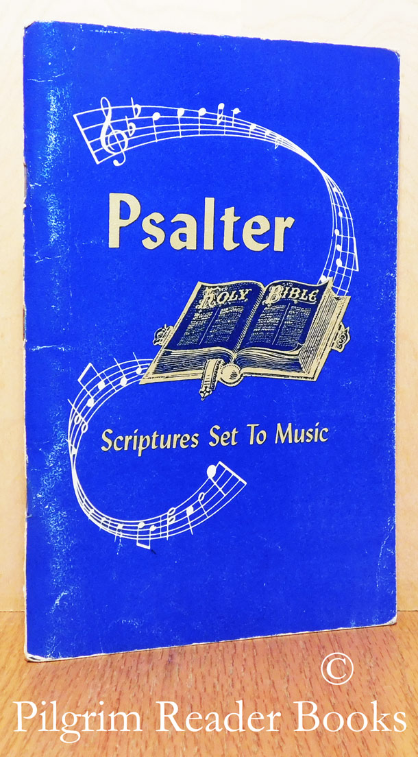 Image for Psalter: Scriptures Set To Music.