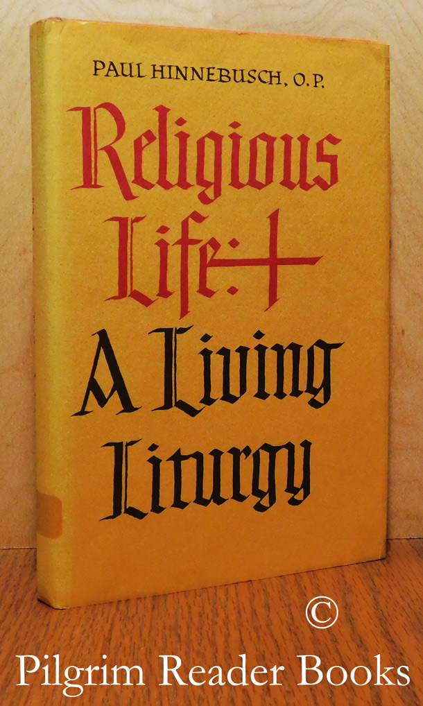 Image for Religious Life: A Living Liturgy.