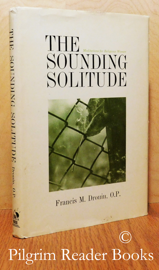 Image for The Sounding Solitude: Meditations for Religious Women.
