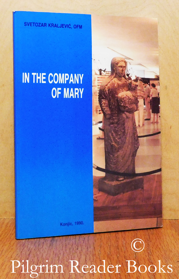 Image for In the Company of Mary: A Reflective Search of Medugorje.