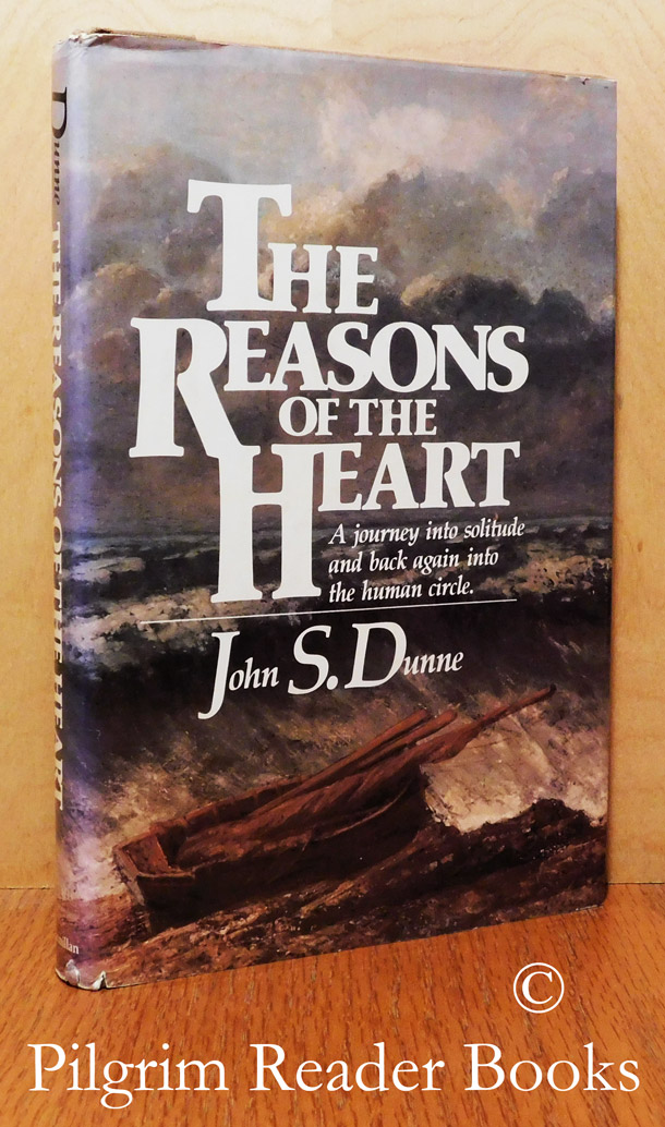 Image for The Reasons of the Heart: A Journey into Solitude and Back Again into the Human Cycle.
