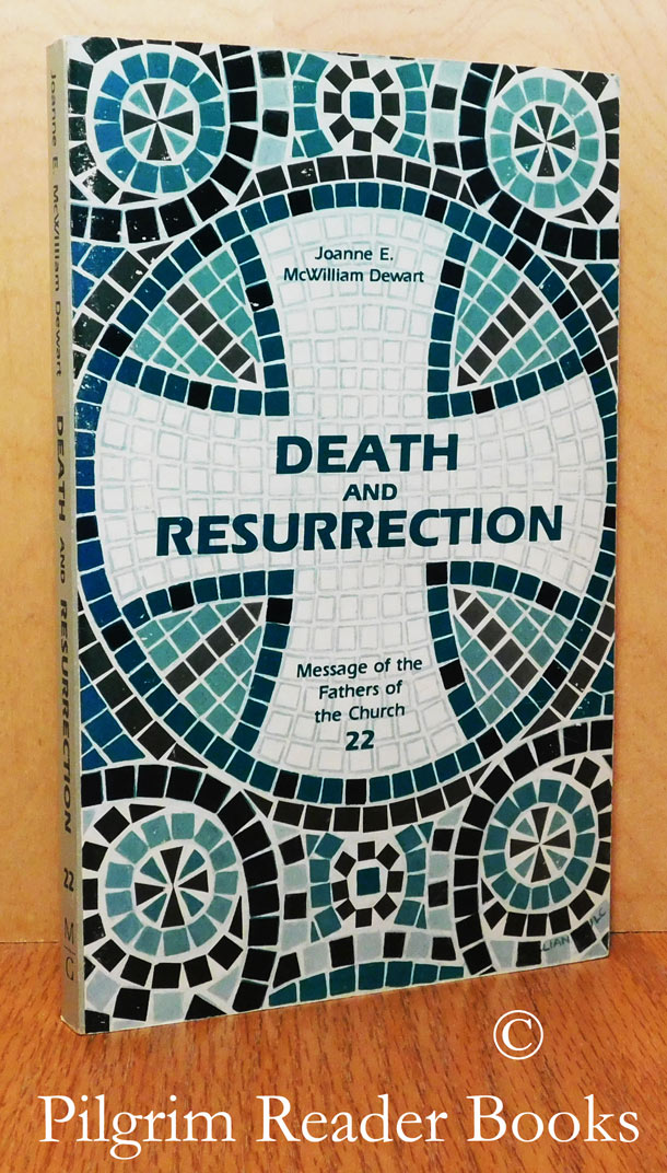 Image for Death and Resurrection. Message of the Fathers of the Church, Volume 22.