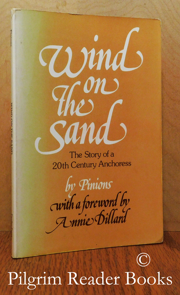Image for Wind on the Sand: The Hidden Life of an Anchoress. (The Story of a 20th Century Anchoress).