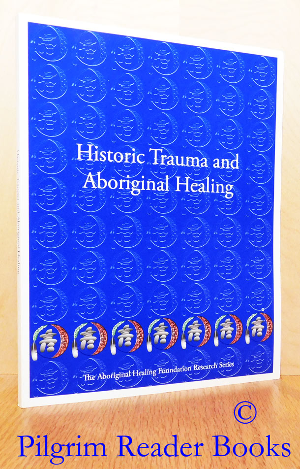 Image for Historic Trauma and Aboriginal Healing.