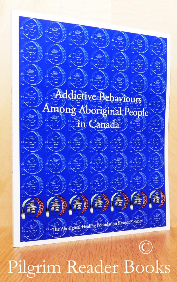 Image for Addictive Behaviours Among Aboriginal People in Canada.