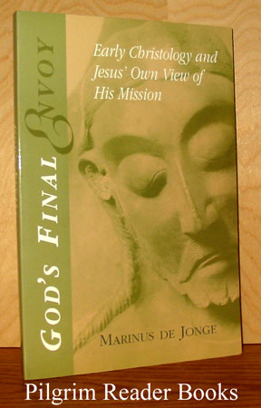 Image for God's Final Envoy: Early Christology and Jesus' Own View of His Mission.
