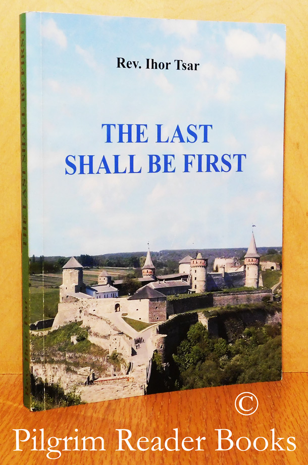 Image for The Last Shall Be First.