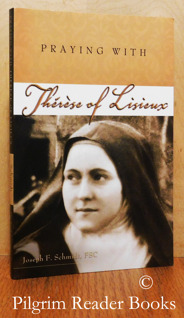 Image for Praying with Thérèse of Lisieux. (Companions for the Journey Series).